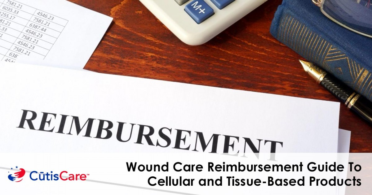 Wound Care Reimbursement