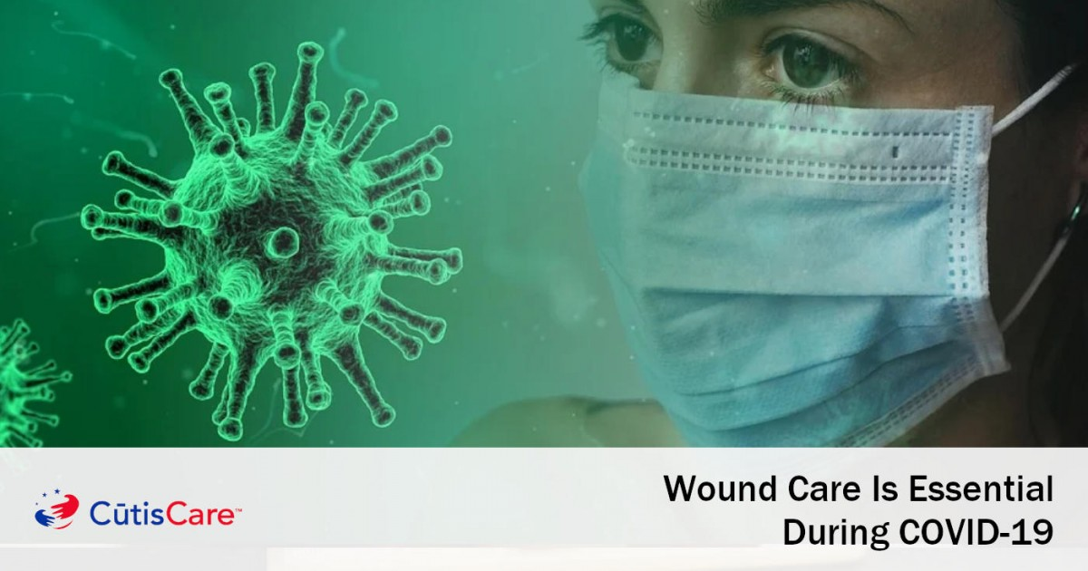 Wound Care is essential during COVID-19