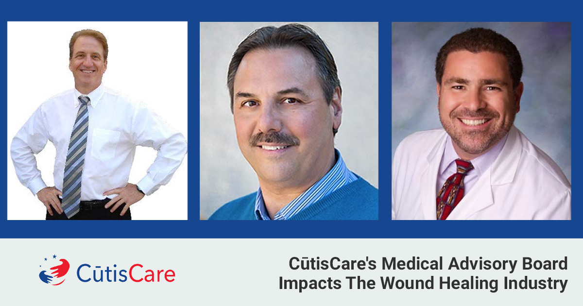 CutisCare Medical Advisory Board Makes a Difference in Woundcare Healing